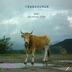 U96 & WOLFGANG FLÜR - TRANSHUMAN (ALBUM)